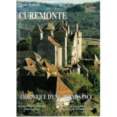 Curemonte, histoire d'une renaissance